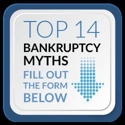 Top 14 Bankruptcy Myths
